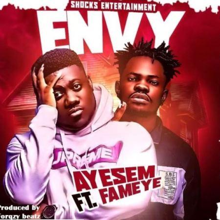 DOWNLOAD MP3: Ayesem – Envy Ft. Fameye