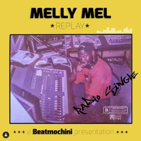 DOWNLOAD MP3: Beatmochini presents Melly Mel – Replay