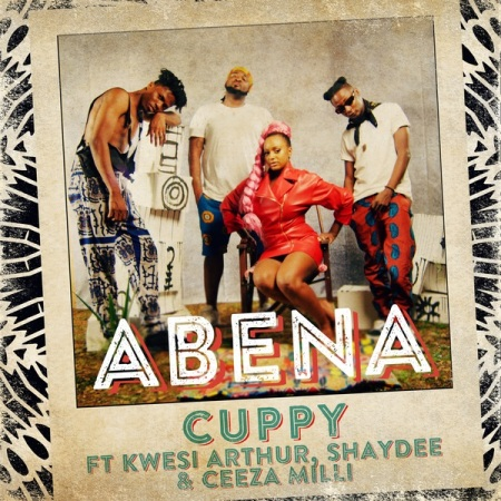 DOWNLOAD MP3: Cuppy – Abena Ft. Ceeza Milli, Shaydee, Kwesi Arthur