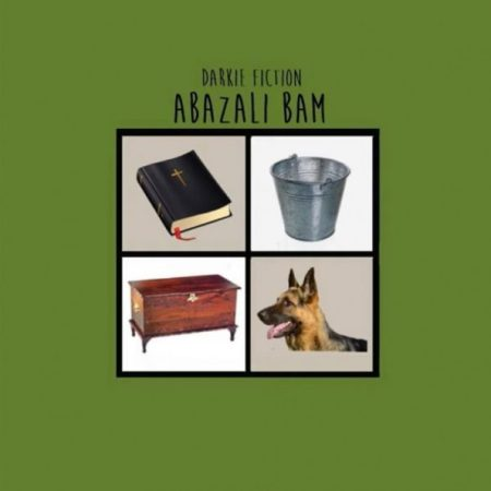 New Song | Download Mp3: Darkie Fiction – Abazali Bam
