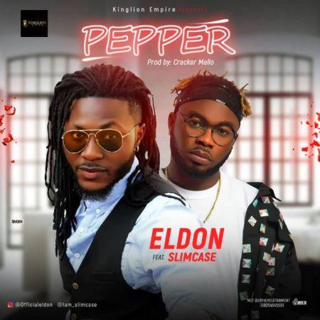 Download Audio: Eldon – Pepper Ft. Slimcase – blinksafrica.com
