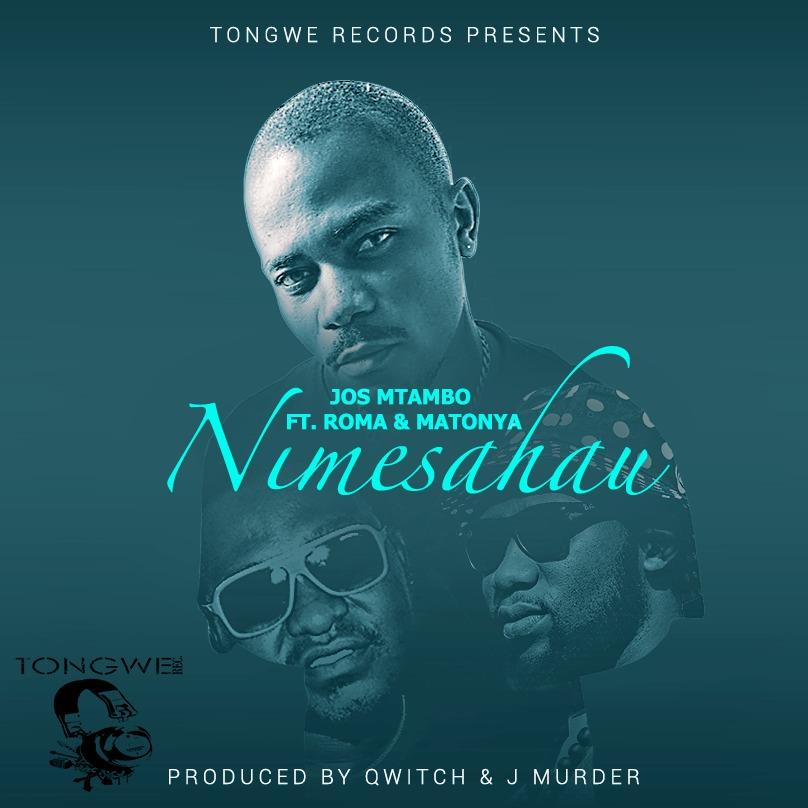 DOWNLOAD MP3: Jos Mtambo – Nimesahau Ft. Roma and Matonya