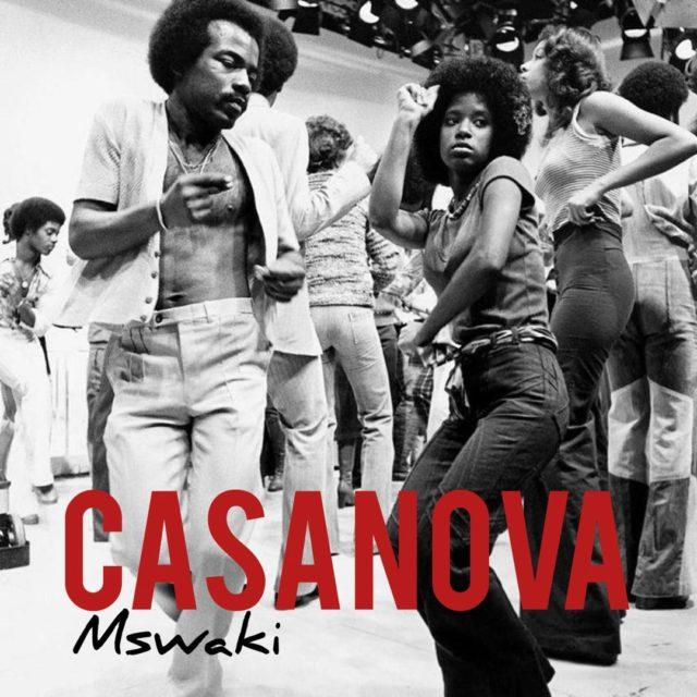 DOWNLOAD MP3: Mswaki – Casanova – Blinks Africa
