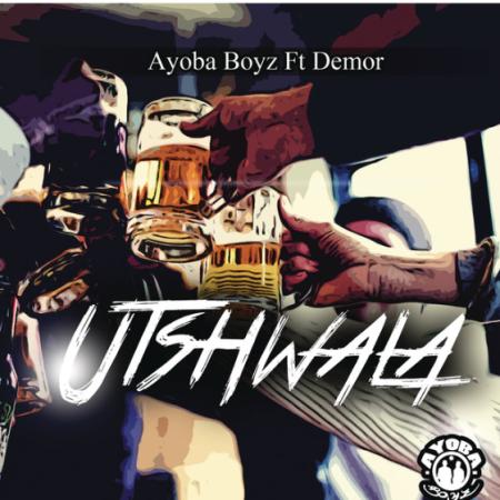 DOWNLOAD MP3: Ayoba Boys – Utshwala Ft. Demor