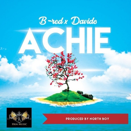 DOWNLOAD MP3: B-Red – Achie Ft. Davido