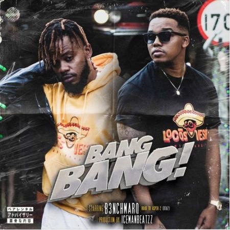 DOWNLOAD MP3: B3nchMarQ – Bang Bang