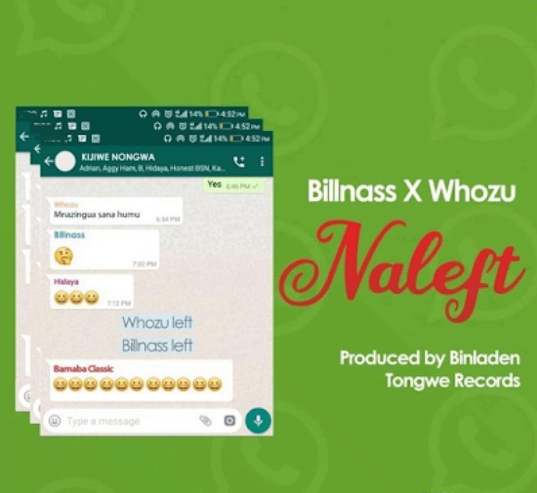 DOWNLOAD MP3: Billnass – Naleft Ft. Whozu