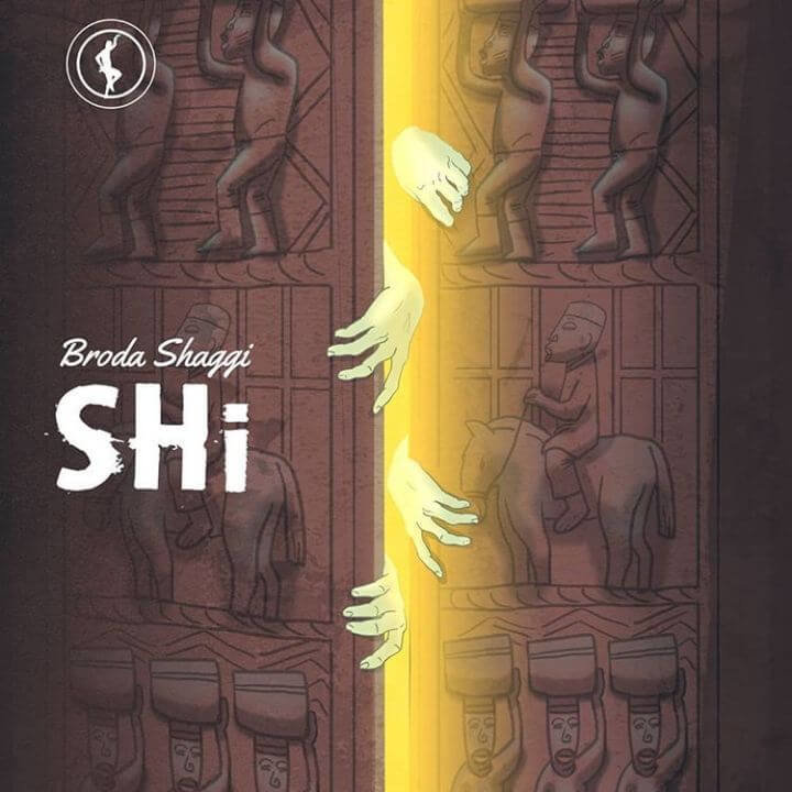 DOWNLOAD MP3: Broda Shaggi – Shi