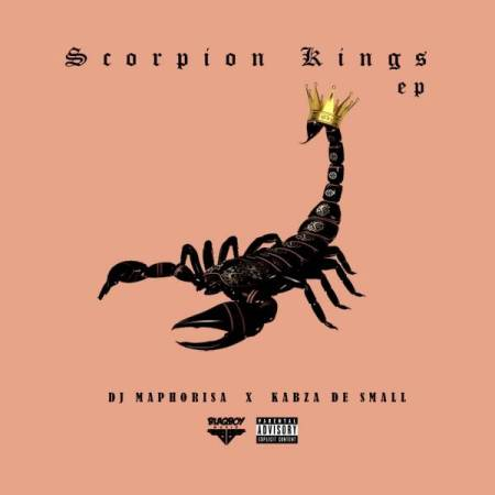DOWNLOAD MP3: DJ Maphorisa & Kabza De Small – Scorpion Kings [EP]