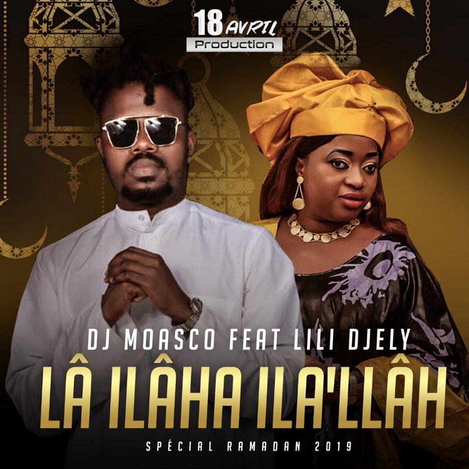 Téléchargement gratuit: DJ Moasco – Lâ Ilâha Ila'Llâh Ft. Lili Djely
