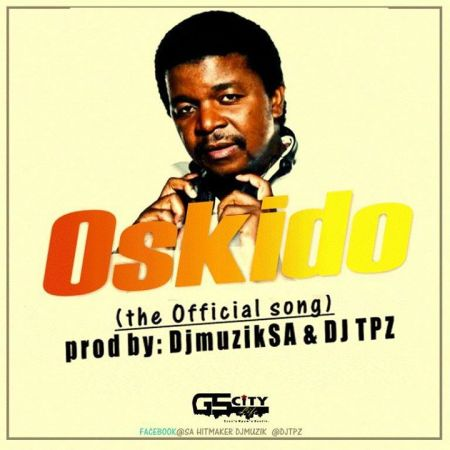 DOWNLOAD MP3: DJ Muzik SA – Oskido Ft. DJ TPZ