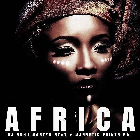 DOWNLOAD MP3: DJ Skhu & Magnetic Points – Africa