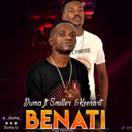 DOWNLOAD MP3: Duma – Benati Ft. Smiller & Keenart