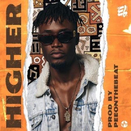 DOWNLOAD MP3: E.L – Higher