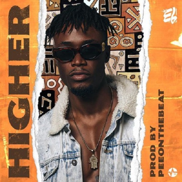DOWNLOAD MP3: E.L – Higher