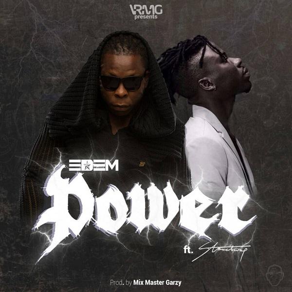 DOWNLOAD MP3: Edem – Power Ft. Stonebwoy