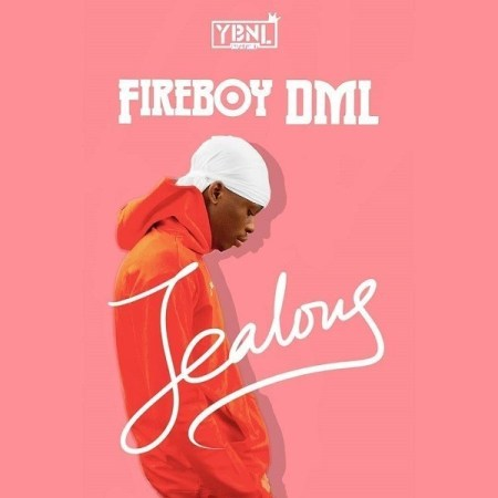 DOWNLOAD MP3: Fireboy DML – Jealous