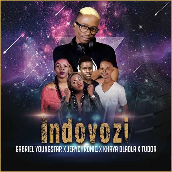 DOWNLOAD MP3: Gabriel YoungStar, JeayChroniq, Khaya Dladla & Tudor – Indovozi