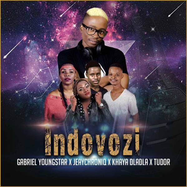 DOWNLOAD MP3: Gabriel YoungStar, JeayChroniq, Khaya Dladla & Tudor – Indovozi