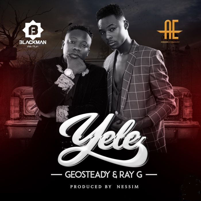 DOWNLOAD MP3: Geosteady X Ray G – Yele