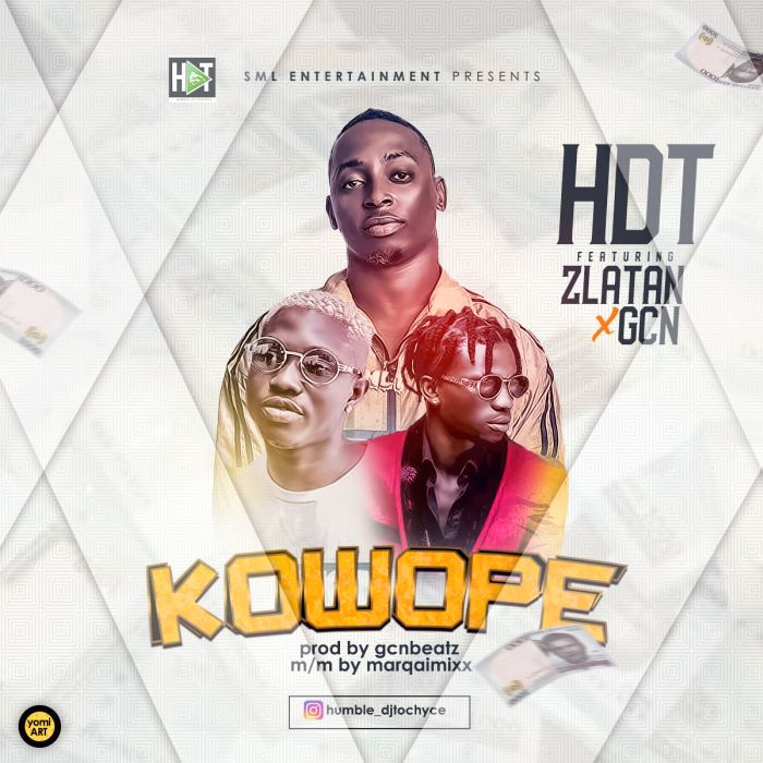 DOWNLOAD MP3: HDT – Kowope Ft. Zlatan & GCN