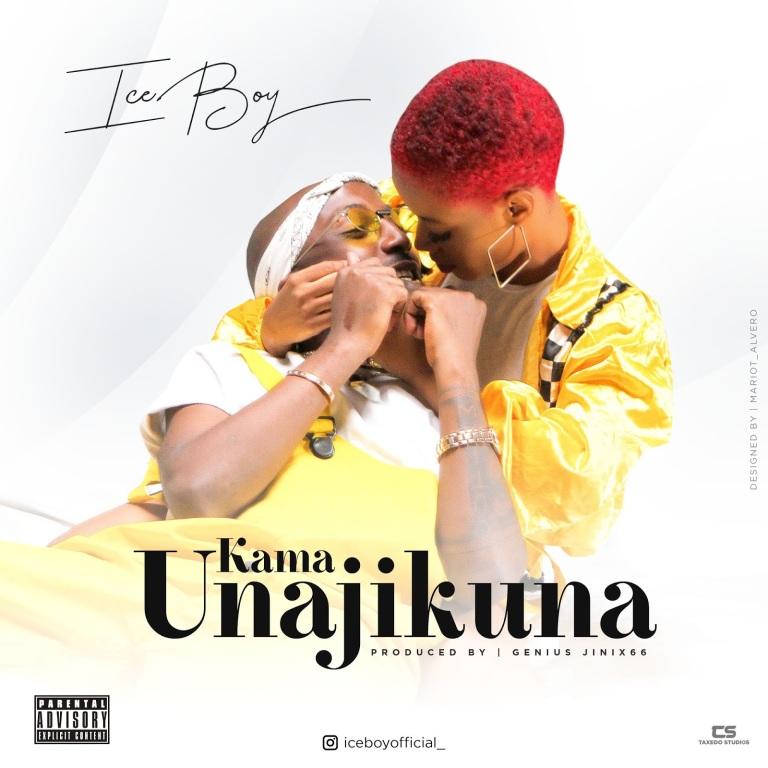 DOWNLOAD MP3: Ice Boy – Kama Unajikuna