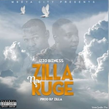 DOWNLOAD MP3: Izzo Bizness – Zilla Na Ruge