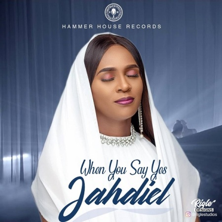 Download Mp3: Jahdiel – When You Say Yes