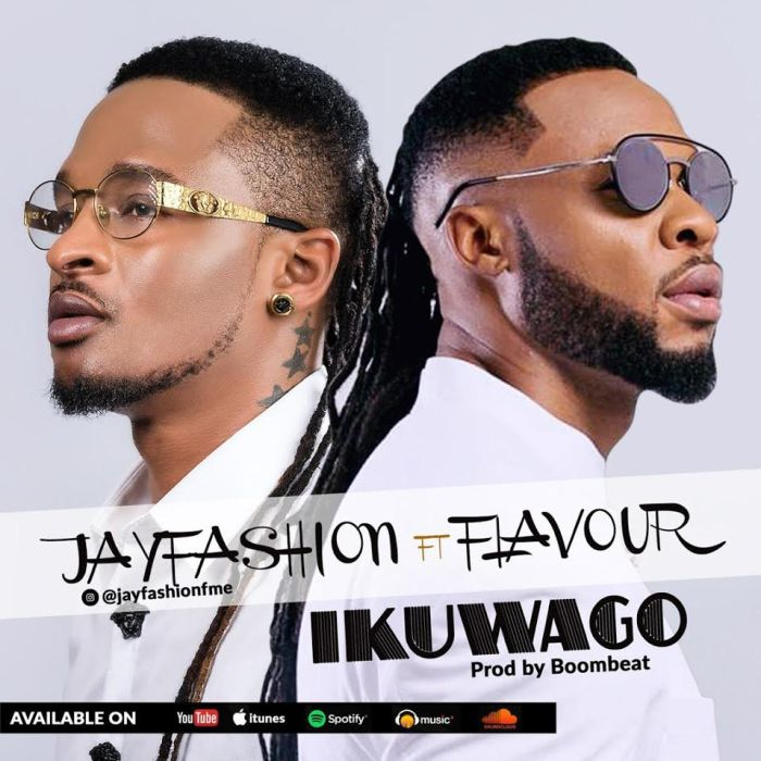 DOWNLOAD MP3: Jay Fashion – Ikuwago Ft. Flavour