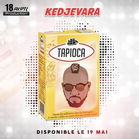 DOWNLOAD MP3: Kedjevara – Tapioca