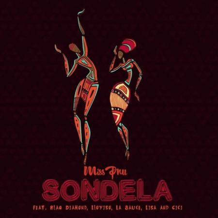 DOWNLOAD MP3: Miss Pru – Sondela Ft. LaSauce, Cici, Blaq Diamond, Loyiso, Lisa