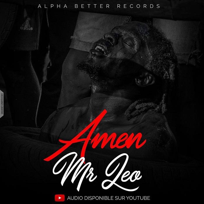Download Mp3: Mr Leo – Amen