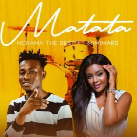 DOWNLOAD MP3: Nchama the Best – Matata Ft. Mimi Mars
