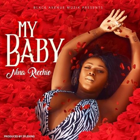 DOWNLOAD MP3: Nina Ricchie – My Baby