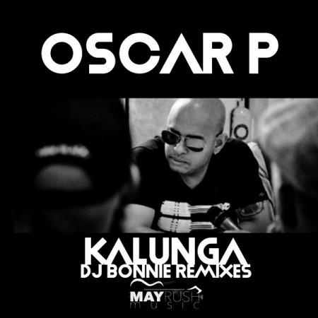 DOWNLOAD MP3: Oscar P – Kalunga (DJ Bonnie 2019 Remix)