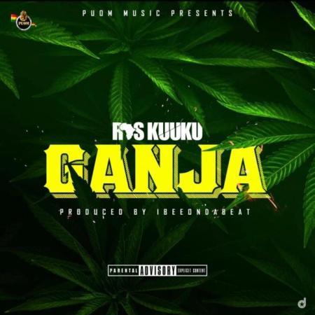 DOWNLOAD MP3: Ras Kuuku – Ganja
