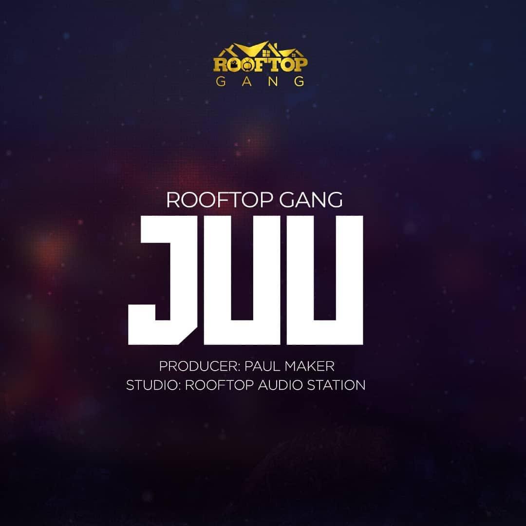 DOWNLOAD MP3: RoofTop Gang – JUU