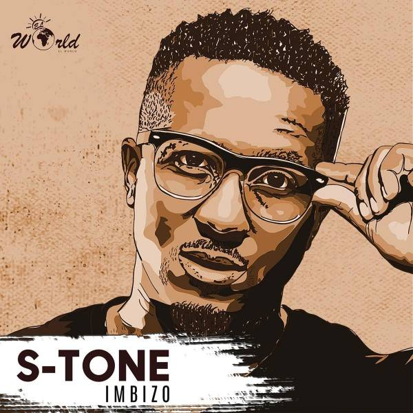 DOWNLOAD MP3: S-Tone – Imbizo
