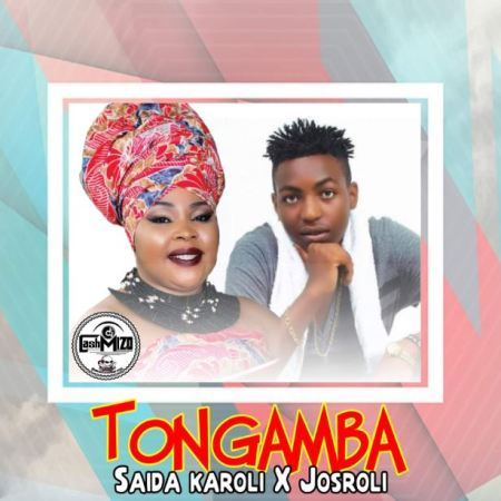 DOWNLOAD MP3: Saida Karoli X Josroli – Tongamba