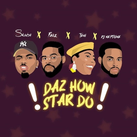DOWNLOAD MP3: Skiibii – Daz How Star Do Ft. Falz, Teni, DJ Neptune