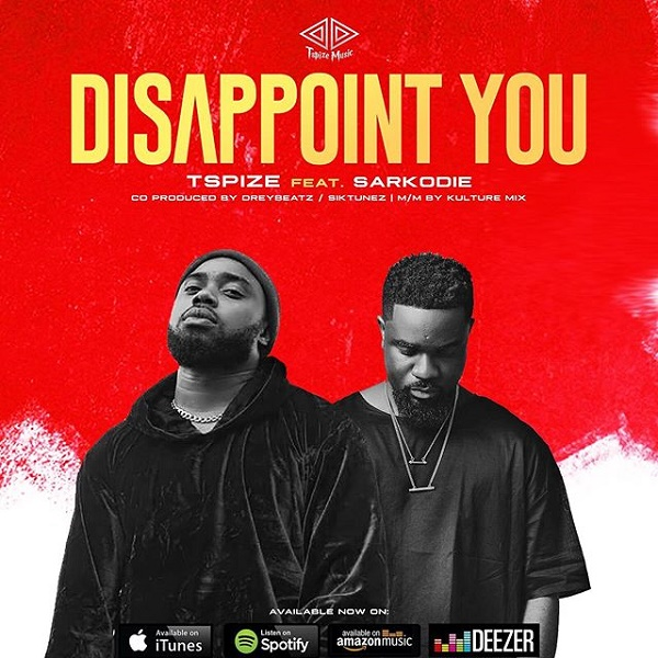DOWNLOAD MP3: Tspize – Disappoint You ft. Sarkodie