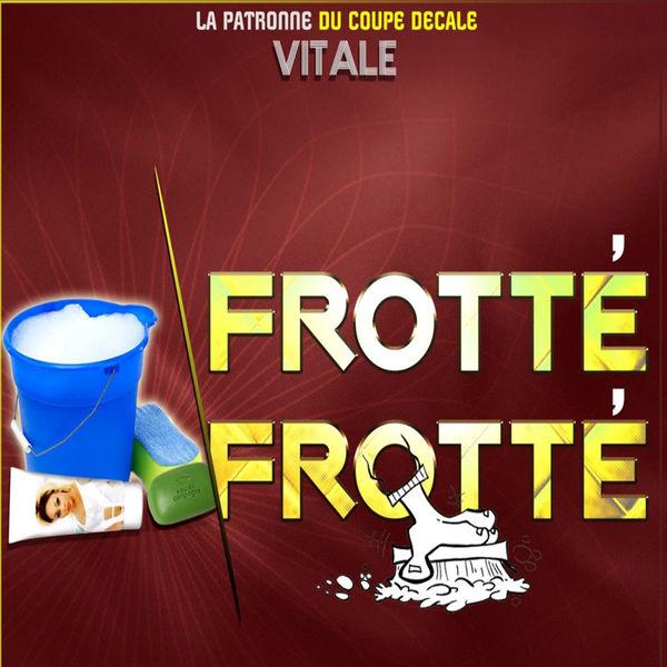 Telechargement gratuit: Vitale – Frotté Frotté