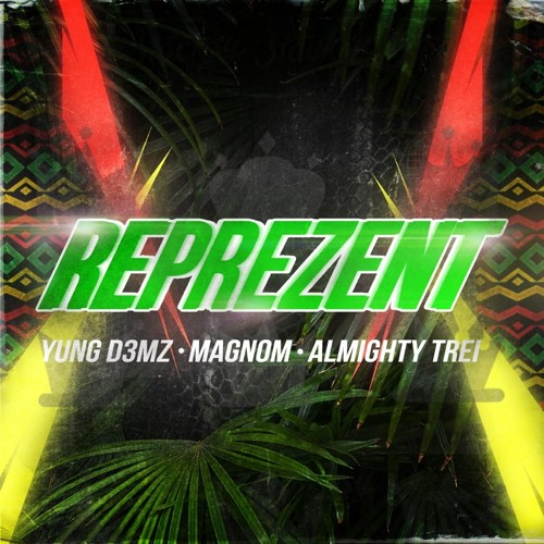 DOWNLOAD MP3: Yung D3mz – Reprezent Ft. Magnom & Almighty Trei