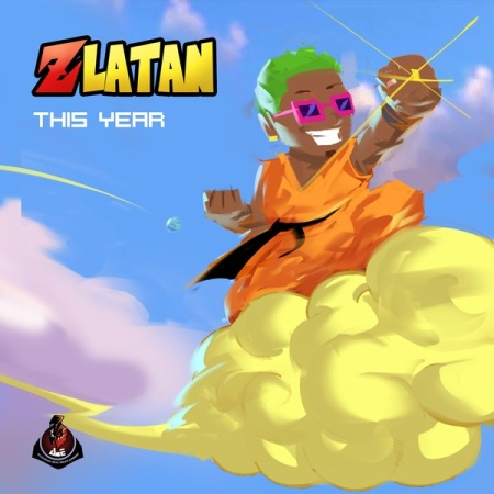 DOWNLOAD MP3: Zlatan – This Year