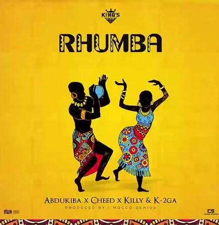 DOWNLOAD MP3: Abdukiba – Rhumba Ft. Cheed,Killy & K-2GA