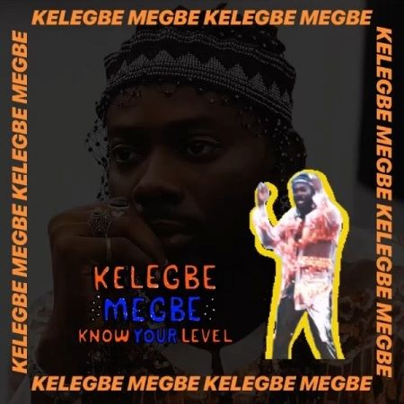 DOWNLOAD MP3: Adekunle Gold – Kelegbe Megbe (Know Your Level)