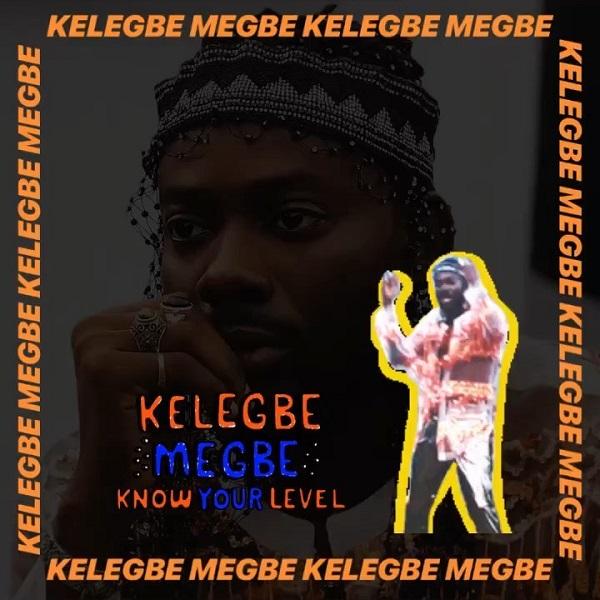 DOWNLOAD MP3: Adekunle Gold – Kelegbe Megbe (Know Your Level)
