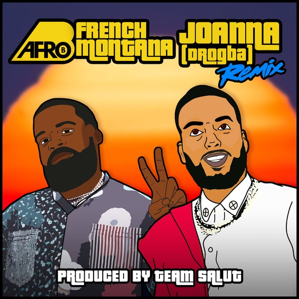 DOWNLOAD MP3: Afro B – Joanna [Drogba] (Remix) Ft. French Montana