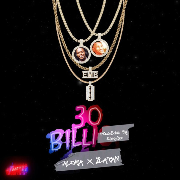 DOWNLOAD MP3: Aloma – 30BG Ft. Zlatan