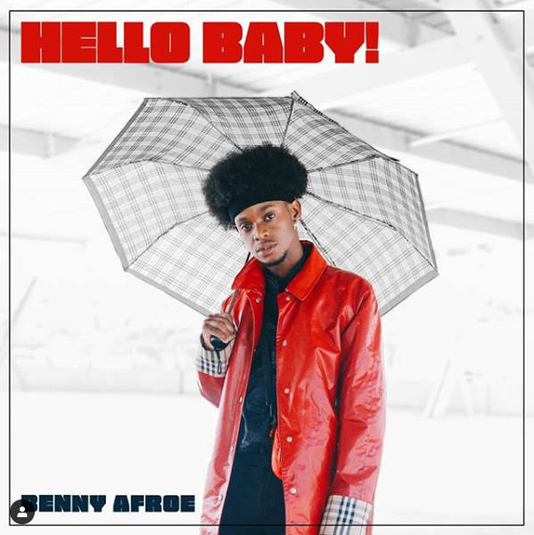 DOWNLOAD MP3: Benny Afroe – Hello Baby!